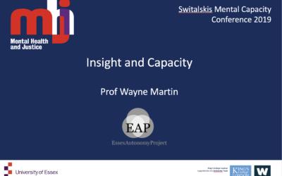 Switalskis Mental Capacity Conference 2019: Insight and Capacity – Wayne Martin