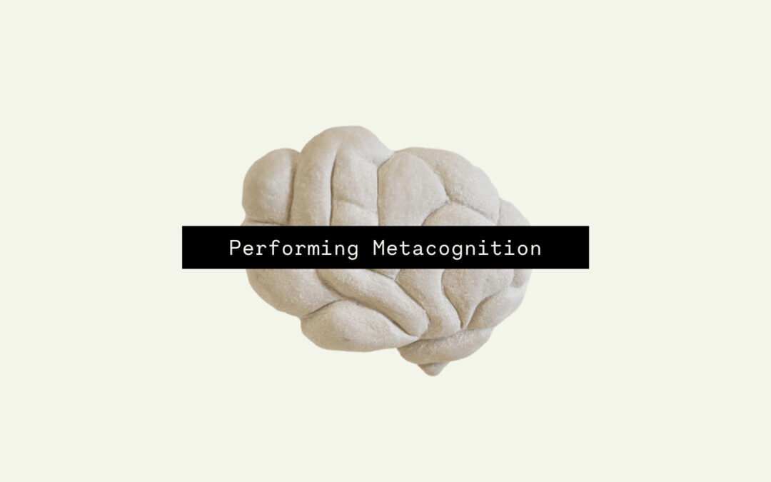 Performing Metacognition, Sarah Carpenter (2021), in collaboration with Bethlem Gallery